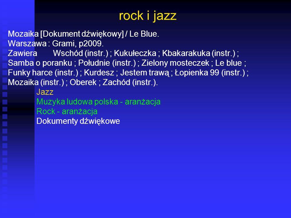 rock i jazz Mozaika [Dokument dźwiękowy] / Le Blue.